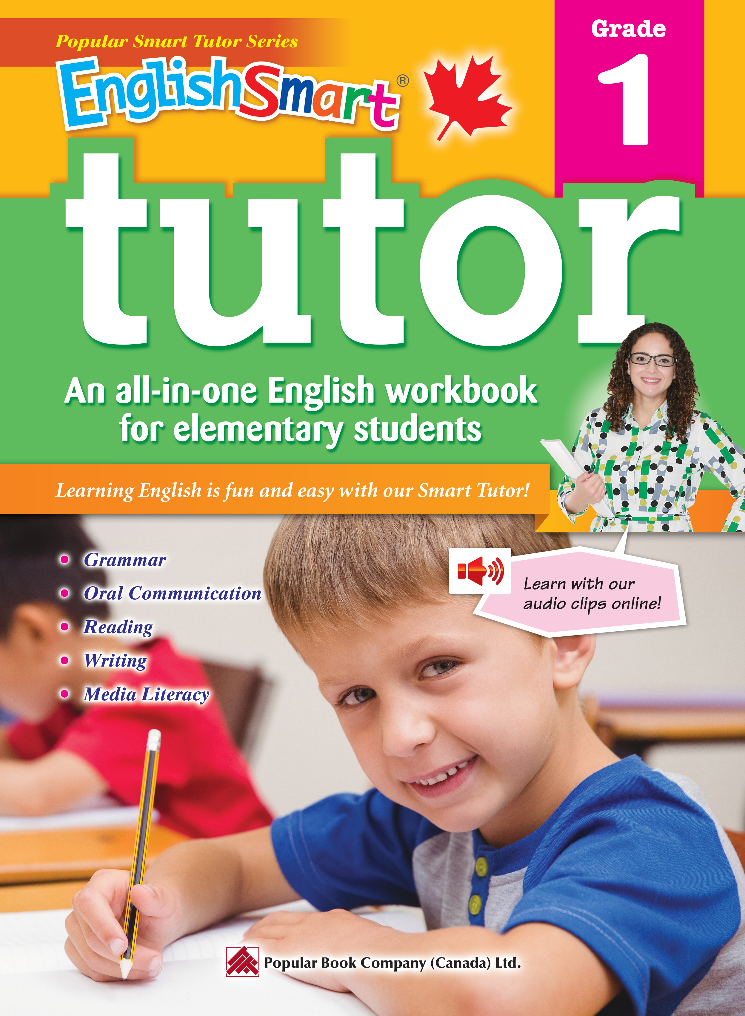 A Grade 2 English Workbook with corresponding audio clips to develop and improve oral and listening skills EnglishSmart Tutor 2