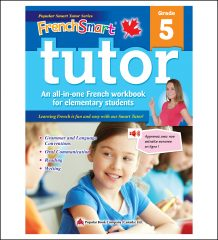 Canadian Curriculum French Workbook FrenchSmart Tutor grade 5