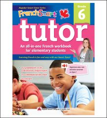 Canadian Curriculum French Workbook FrenchSmart Tutor grade 6