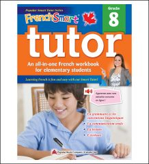 Canadian Curriculum French Workbook FrenchSmart Tutor grade 8